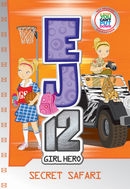 EJ12 Girl Hero 12: Secret Safari