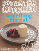 The Starter Kitchen: Something Special