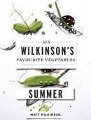 Mr Wilkinsons Favourite Vegetables: Summer