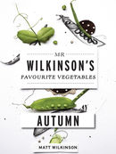 Mr Wilkinsons Favourite Vegetables: Autumn