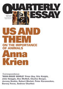 Quarterly Essay 45: Us and Them