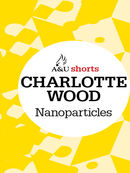 Nanoparticles: Allen & Unwin shorts